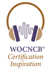 WOCNCB Podcast: WOCNCB Certification Inspiration
